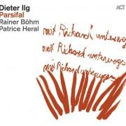 Dieter Ilg: Parsifal