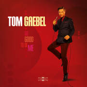Tom Gaebel - So Good To Be Me - Cover