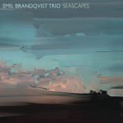 Emil Brandqvist Trio: Seascapes