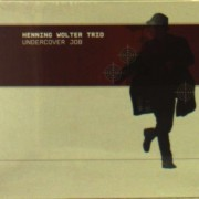 Henning Wolter Trio - Undercover Job