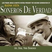 Soneros De Verdad: Un, Dos, Tres Soneros