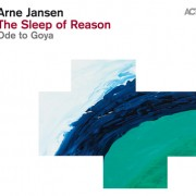 Arne Jansen: The Sleep of Reason