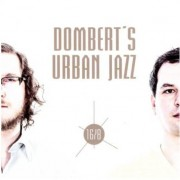 Dombert's Urban Jazz 16/8