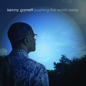 Kenny Garrett - Pushing The World Away (Cover)