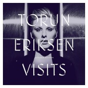 Torun Eriksen - Visits (Cover)