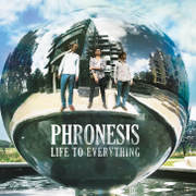 Phronesis Life To Everything Cover