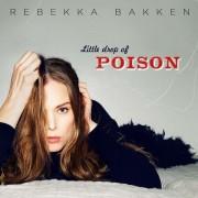 Rebekka Bakken: Little Drop Of Poison
