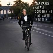 Max Raabe - Eine Nacht in Berlin - Cover