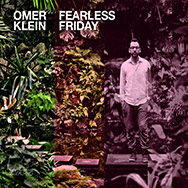 Omer Klein Trio - Fearless Friday - Cover