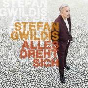 Stefan Gwildis: Alles dreht sich
