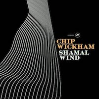 Chip Wickham - Shamal Wind - Cover
